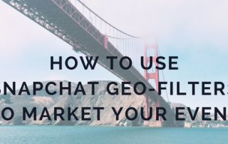 how-to-use-snapchat-geo-filters-to-market-your-upcoming-event